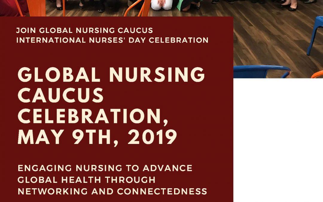 Global Nursing Caucus International Nurses' Day: May 9, 2019